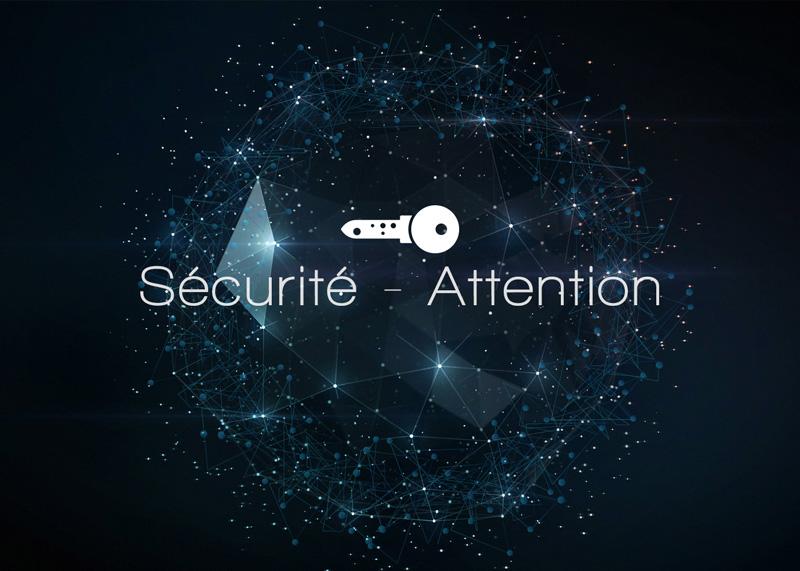 Sécurité – Attention