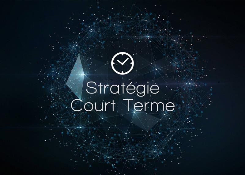 Stratégie court terme